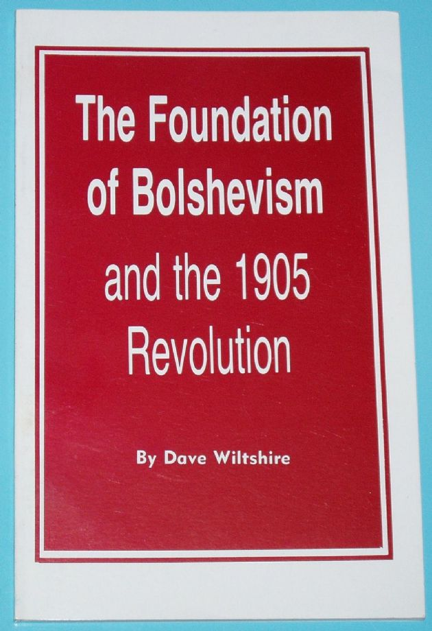 The Foundation of Bolshevism and the 1905 Revolution